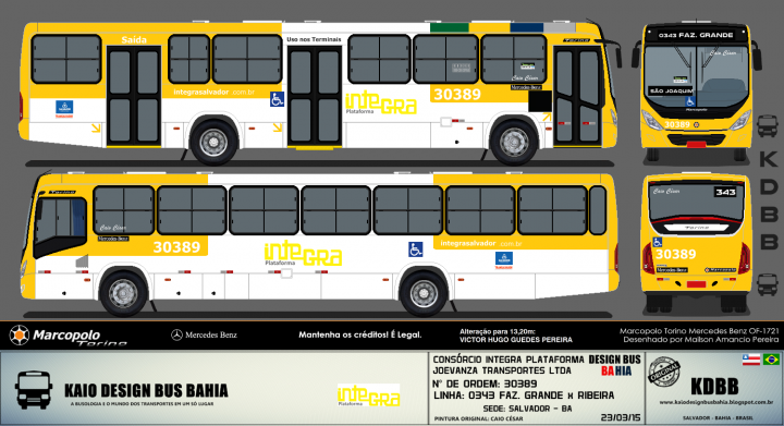 KDBB DESIGN BUS BAHIA - CONSÓRCIO INTEGRA PLATAFORMA - JOEVANZA TRANSPORTES LTDA 2015.1 Marcopolo Torino - MB OF-1721 Bluetec 5 com máscara negra na porta MD. 01