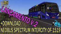 LANÇAMENTO NEOBUS SPECTRUM INTERCITY OF-1519 BLUETEC5 V.2.0
