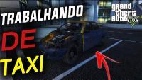 GTA V – TRABALHANDO DE TAXI
