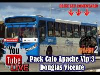 LIVE [OMSI 2] Pack Caio Apache Vip 3 Douglas Vicente