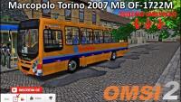 ( OMSI 2 ) Marcopolo Torino MB 2007 OF-1722M