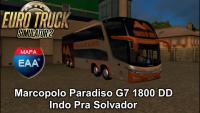 Euro Truck Simulator 2 com Marcopolo Paradiso G7 1800 DD Indo Pra Solvador