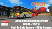 OMSI 2 Lançamento Marcopolo Viale MB OF – 1722M Padrão Galo Branco – RJ By Rennan