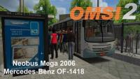 OMSI 2 Neobus Mega 2006 Mercedes Benz OF 1418