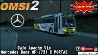 OMSI 2 LANÇAMENTO Caio Apache Vip Mercedes Benz OF-1721 2 PORTAS