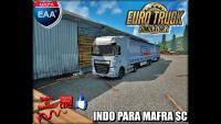 Euro Truck Simulator 2 MAPA EAA INDO PARA MAFRA SC