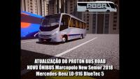 ATUALIZAÇÃO DO PROTON BUS ROAD NOVO ÔNIBUS Marcopolo New Senior 2018 Mercedes-Benz LO-916 BlueTec 5