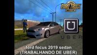 ford focus 2019 sedan (TRABALHANDO DE UBER) – Euro Truck Simulator 2