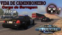 VIDA DE CAMINHONEIRO🌎🚛   Carga de Serragem, 999Km (American Truck Simulator) (#1) PT-BR