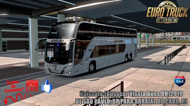 🔴ETS 2 – Kaissara (Busscar Vissta Buss DD)2019 DE SÃO PAULO, SP PARA ARRAIAL DO CABO, RJ