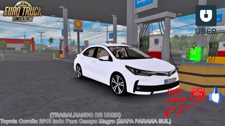 🔴ETS 2 – (TRABALHANDO DE UBER) Toyota Corolla 2018 Indo Para Campo Magro (MAPA PARANA SUL) #4