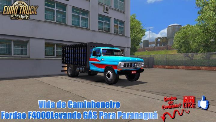🔴ETS 2 Vida de Caminhoneiro Fordao F4000 Levando GÁS Para Paranaguá (1.35)#7