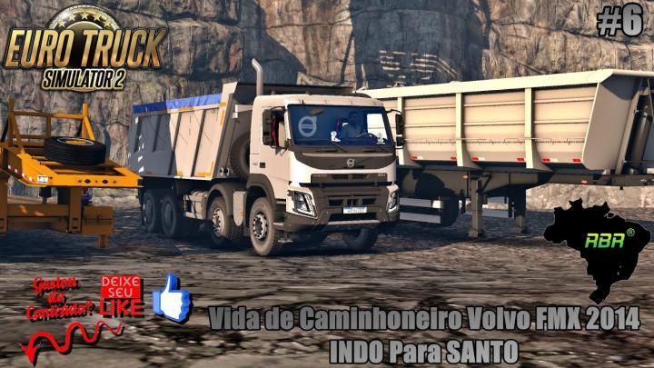 🔴ETS 2 Vida de Caminhoneiro Volvo FMX 2014 INDO Para SANTO (1.35)#6