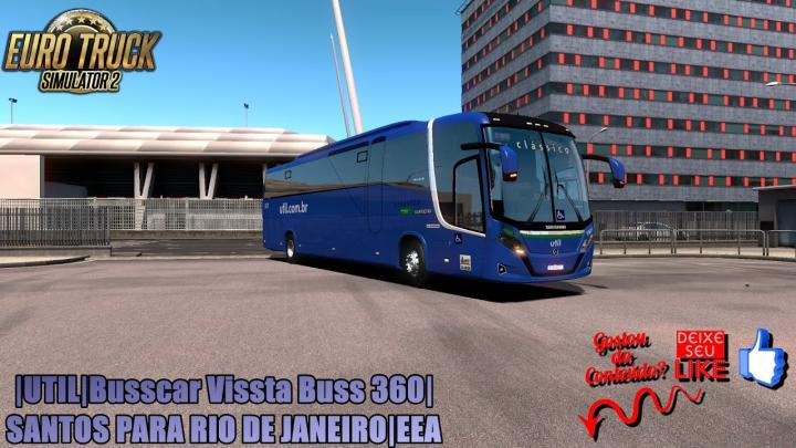 🔴ETS 2|UTIL|Busscar Vissta Buss 360|SANTOS PARA RIO DE JANEIRO|EEA
