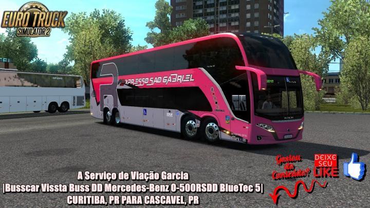 🔴A Serviço de Viação Garcia|Busscar Vissta Buss DD Mercedes-Benz O-500RSDD BlueTec 5|ETS 2