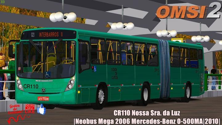CR110 Nossa Sra. da Luz|Neobus Mega 2006 Mercedes-Benz O-500MA|2010|OMSI 2