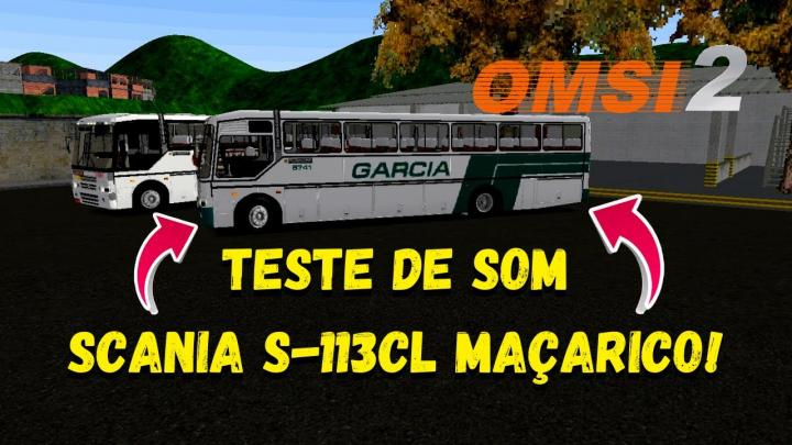 OMSI 2 – TESTE DE SOM SCANIA S-113CL MAÇARICO!